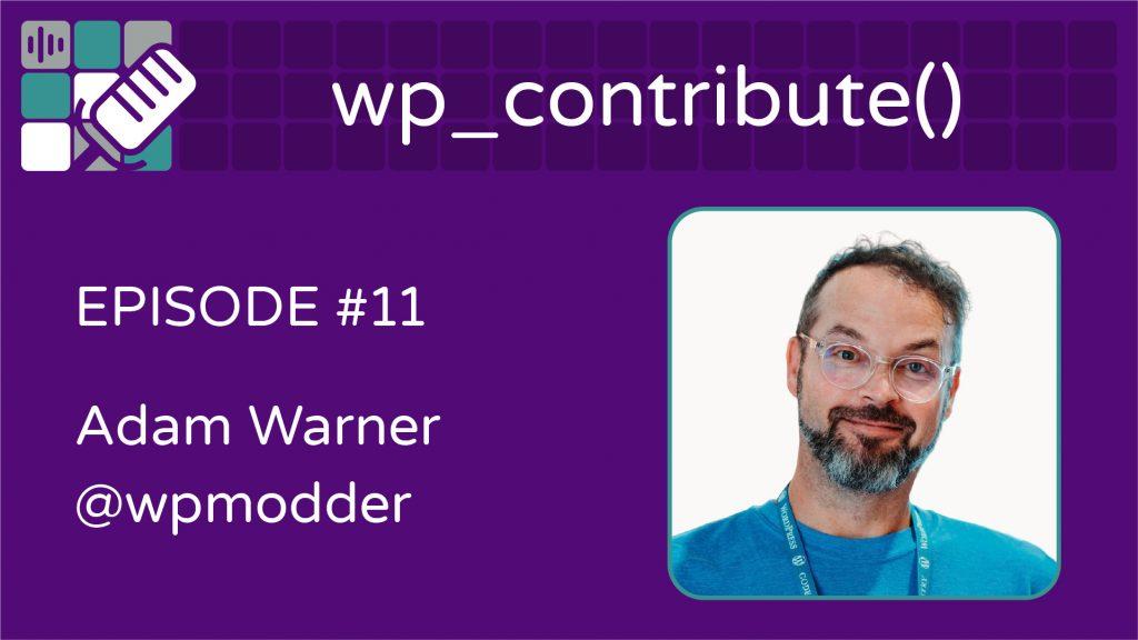 Adam Warner Episode 11